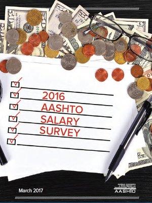 cover image of 2016 AASHTO Salary Survey