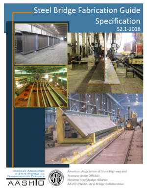 cover image of Steel Bridge Fabrication Guide Specification S2.1-2018