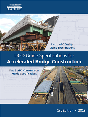 cover image of LRFD Guide Specifications for Accelerated Bridge Construction
