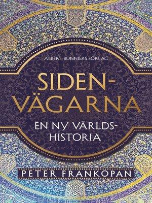 cover image of Sidenvägarna