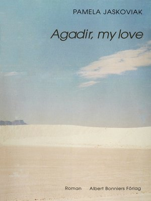 cover image of Agadir, my love