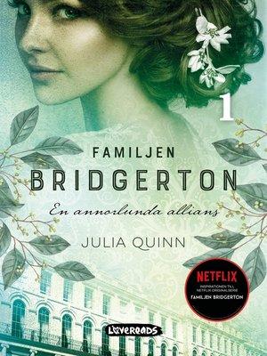 cover image of Familjen Bridgerton. En annorlunda allians
