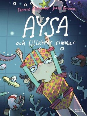 cover image of Aysa och lillebror simmar