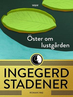cover image of Öster om lustgården