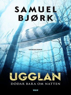 cover image of Ugglan dödar bara om natten