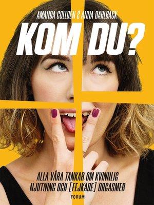 cover image of Kom du?