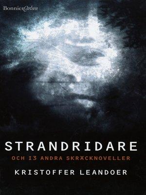 cover image of Strandridare--och 13 andra skräcknoveller
