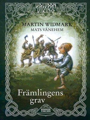 cover image of Främlingens grav