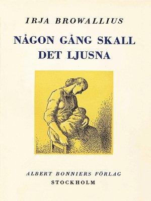 cover image of Någon gång skall det ljusna