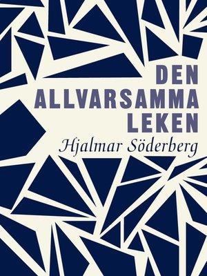 cover image of Den allvarsamma leken