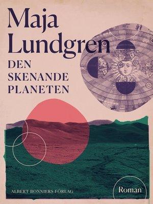 cover image of Den skenande planeten