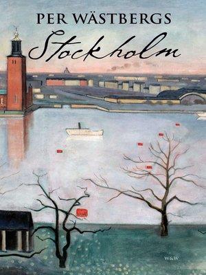 cover image of Per Wästbergs Stockholm