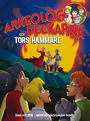 cover image of Arkeologdeckarna och Tors hammare