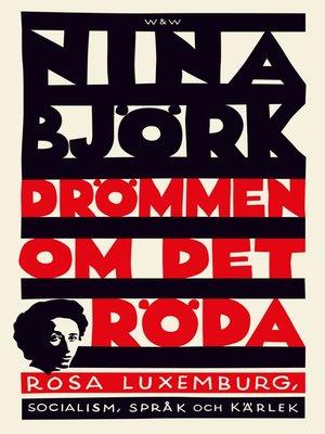 cover image of Drömmen om det röda
