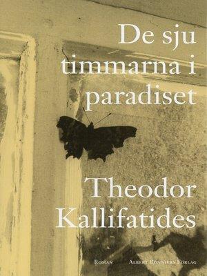 cover image of De sju timmarna i paradiset