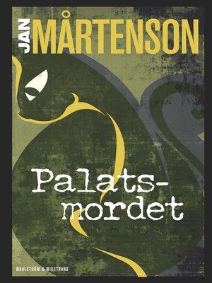 cover image of Palatsmordet