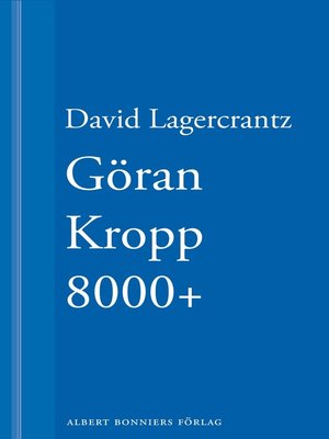 cover image of Göran Kropp 8000+