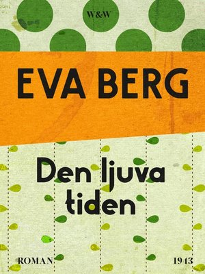 cover image of Den ljuva tiden
