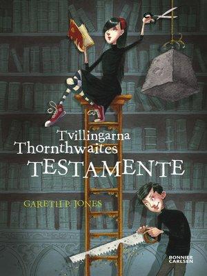 cover image of Tvillingarna Thornthwaites testamente