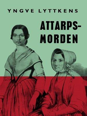 cover image of Attarpsmorden