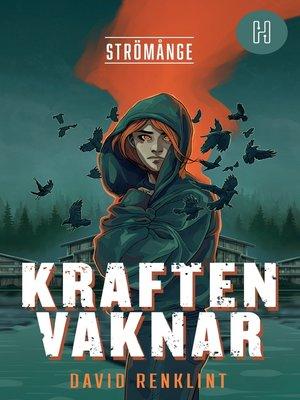 cover image of Kraften vaknar