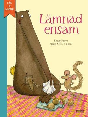 cover image of Lämnad ensam (e-bok + ljud)