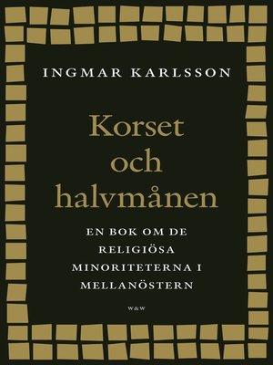 cover image of Korset och halvmånen