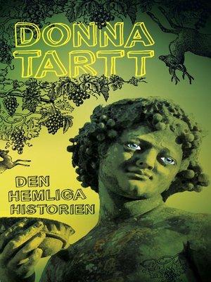 cover image of Den hemliga historien