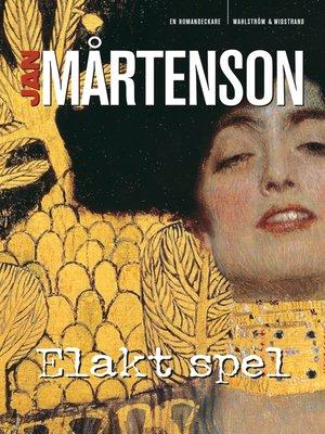 cover image of Elakt spel