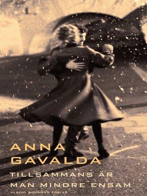 cover image of Tillsammans är man mindre ensam