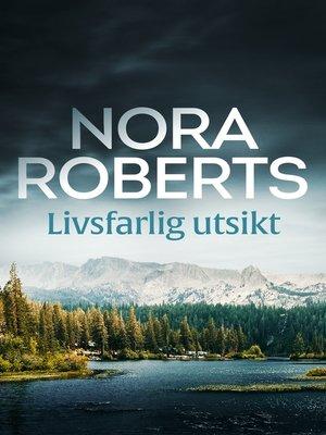 cover image of Livsfarlig utsikt