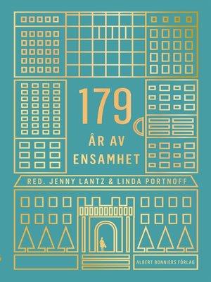 cover image of 179 år av ensamhet