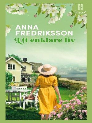 cover image of Ett enklare liv (lättläst)