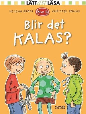 cover image of Klass 1b. Blir det kalas?