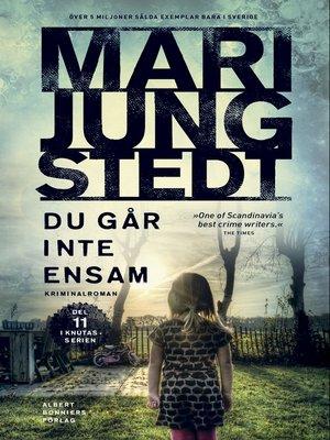 cover image of Du går inte ensam