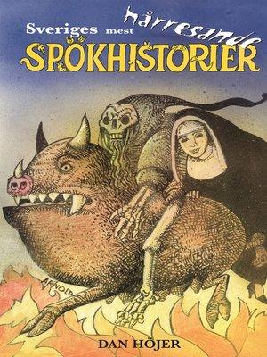 cover image of Sveriges mest hårresande spökhistorier