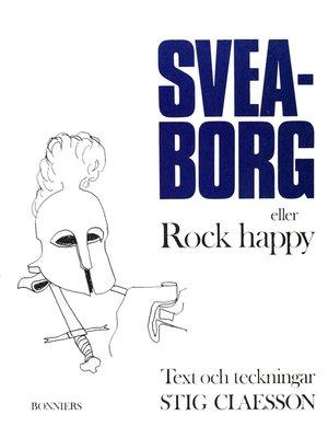 cover image of Sveaborg eller Rock happy