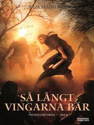 cover image of Så långt vingarna bär