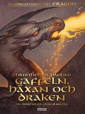 cover image of Gaffeln, häxan och draken
