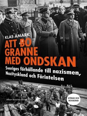 cover image of Att bo granne med ondskan (reviderad utgåva)