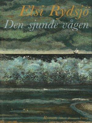 cover image of Den sjunde vågen