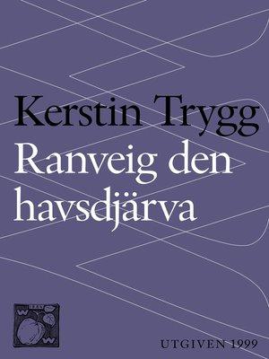cover image of Ranveig den havsdjärva