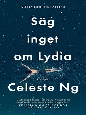 cover image of Säg inget om Lydia