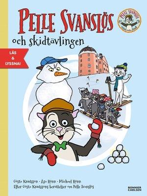 cover image of Pelle Svanslös och skidtävlingen