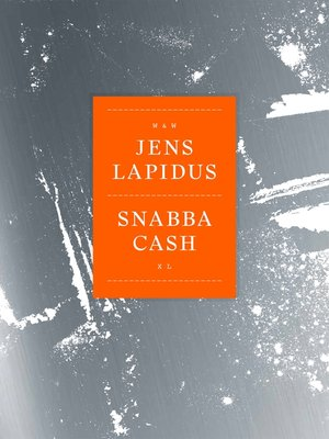 cover image of Snabba cash XL