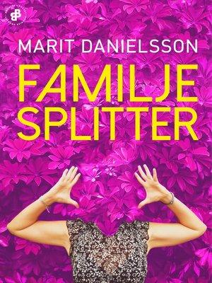 cover image of Familjesplitter