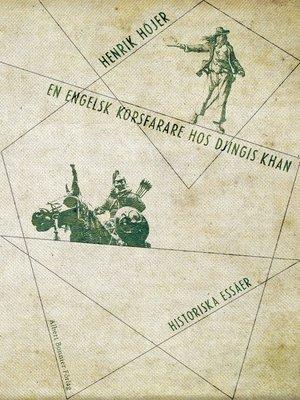 cover image of En engelsk korsfarare hos Djingis khan