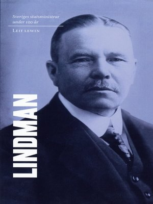 cover image of Sveriges statsministrar under 100 år. Arvid Lindman