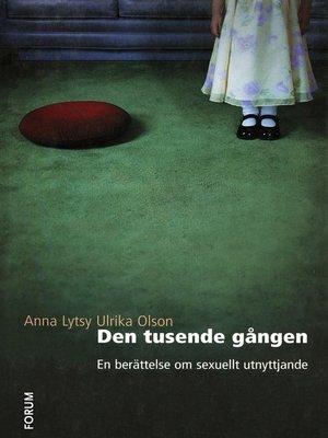 cover image of Den tusende gången