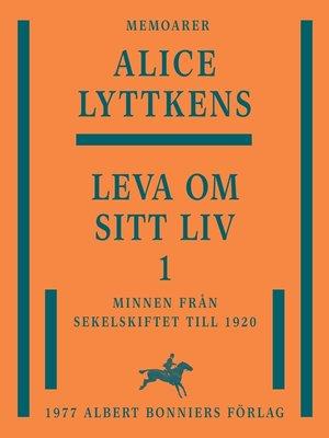 cover image of Leva om sitt liv 1